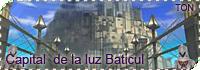 Capital of Light: Baticul