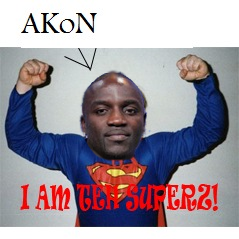 If you smile, you lose. Akon