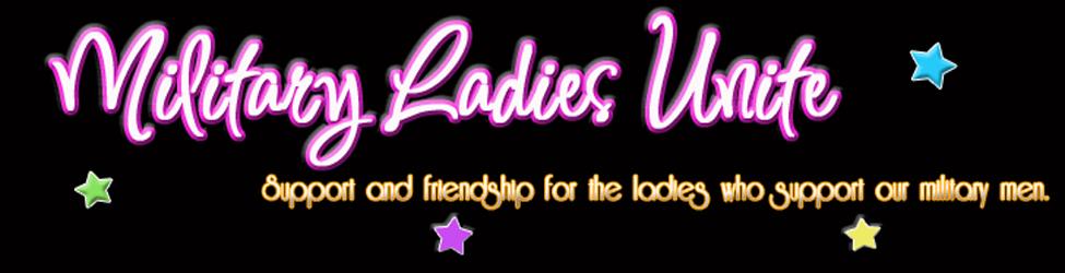 Military Ladies Unite
