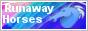 Become Partners - Runaway Horses Forum Runawayhorsesbtn88x31