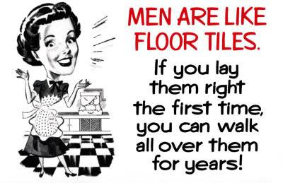 rate the pic above you! 8930Men-Are-Like-Floor-Tiles-Poster