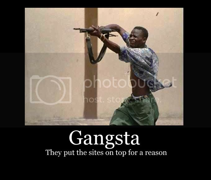 funnys and qoutes - Page 3 Gangsta