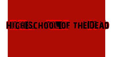 [Sintesis] High School of the Dead! Bannerhotd
