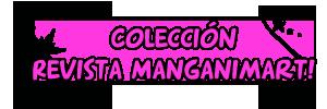 Revistas Manganimart  nº 1 a 23. Reviscolecc