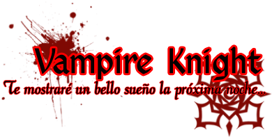 [Sintesis]Vampire Knight. Vampirebanner