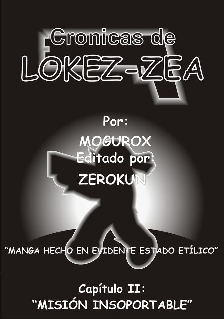 Cronicas de Lokezz-zea Capitulo 2..XD Lokez-zeaIIPAGINA1