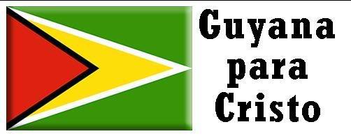 Las naciones para Cristo Guyana