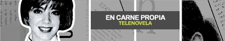 EN CARNE PROPIA [ Televisa ]