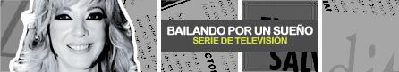 BAILANDO POR UN SUEÑO [ 2005 - 2007 ]