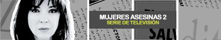 MUJERES ASESINAS 2 [ Televisa ]