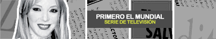 PRIMERO EL MUNDIAL [ Televisa ]