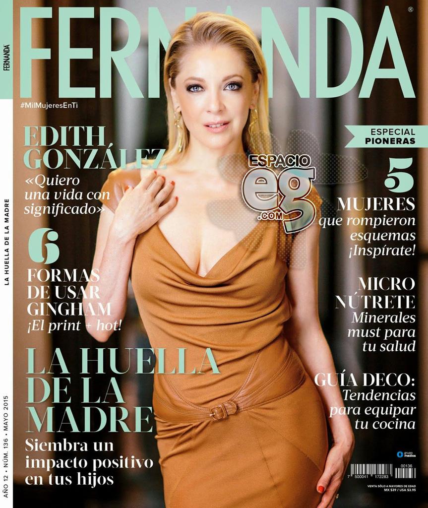 """2015-05. [ SCANS ] """"Quiero una vida con significado"""" (Revista Fernanda) Edith40"""