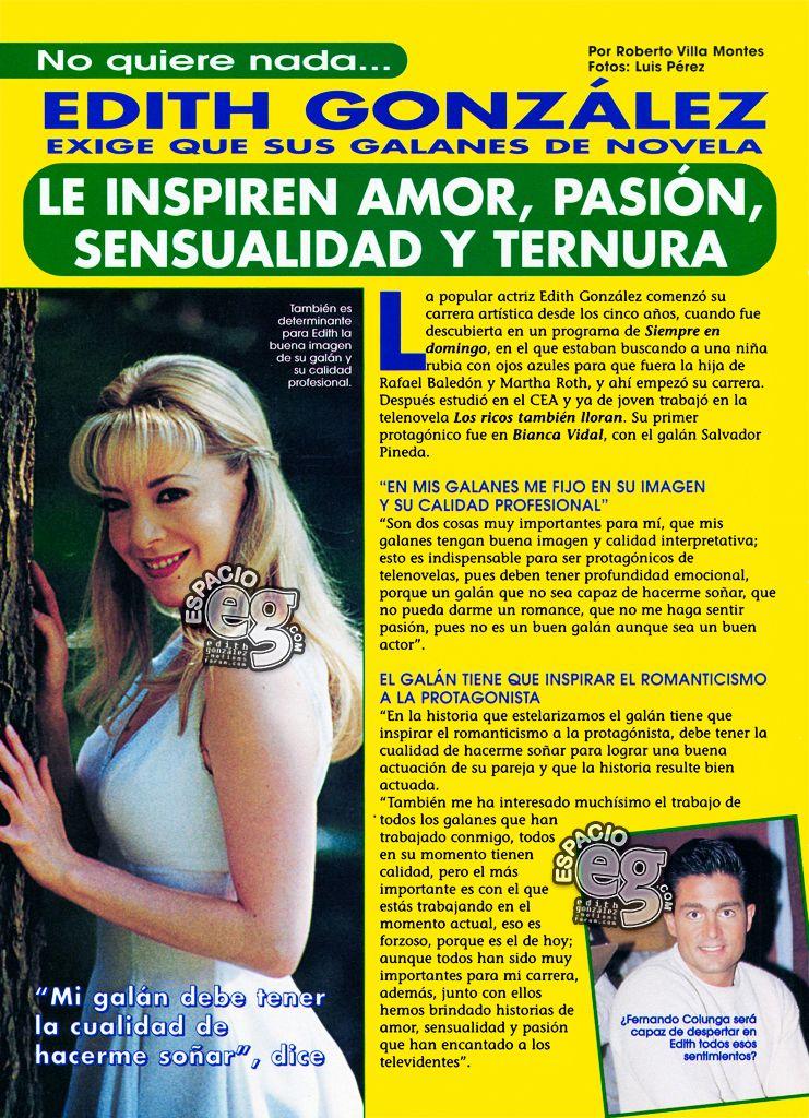 1999. [ SCAN ] Edith González es exigente con sus galanes Galanes