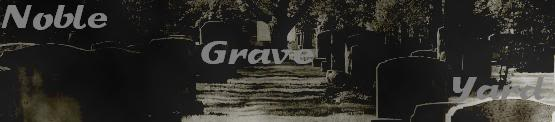 Noble Grave Yard