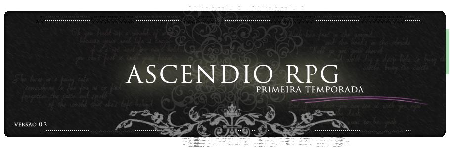 Ascendio RPG - Primeira Temporada