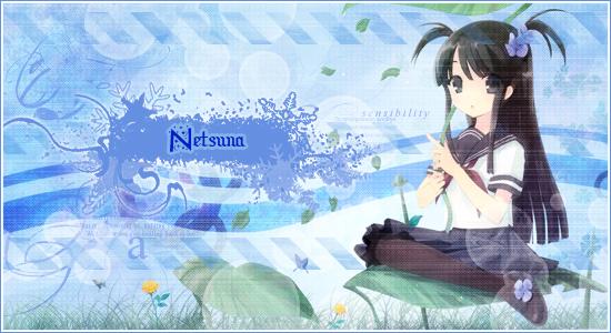 < Netsuna >