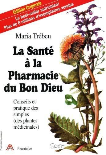 la rousse des plantes medicinales LaSantealaPharmacieduBonDieu