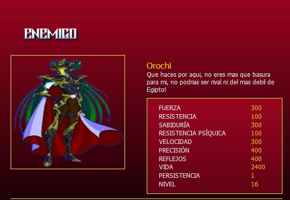Orochi, nivel 16 Orochi