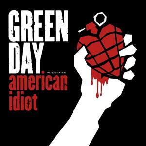 Green Day por supuesto! GreenDayAmericanidiotcovercd