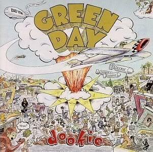Green Day por supuesto! GreenDayDookie