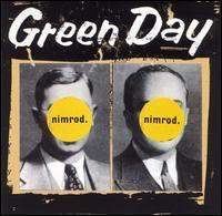 Green Day por supuesto! GreenDayNimrod
