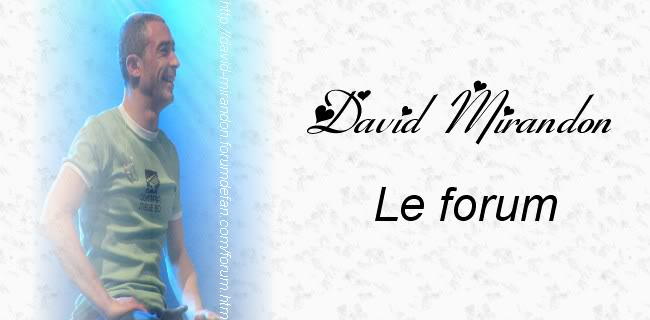 David Mirandon - Le forum de soutien