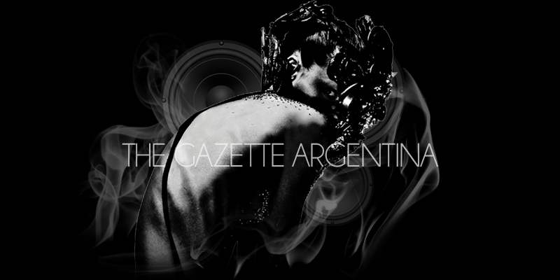 the GazettE Argentina