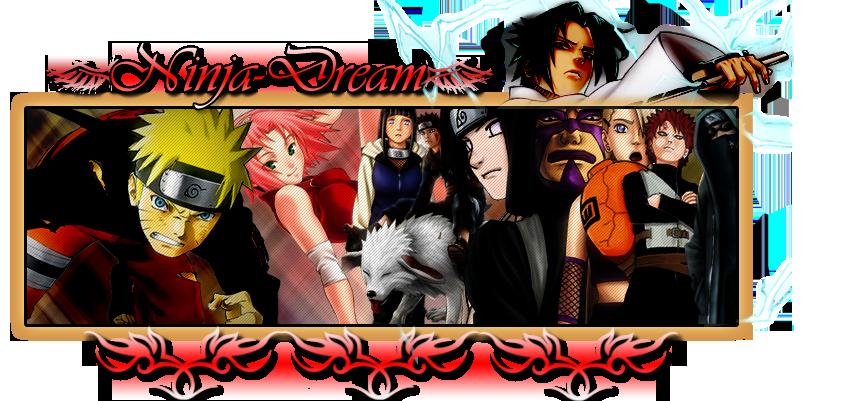 ~~¤\ Ninja-Dream /¤~~