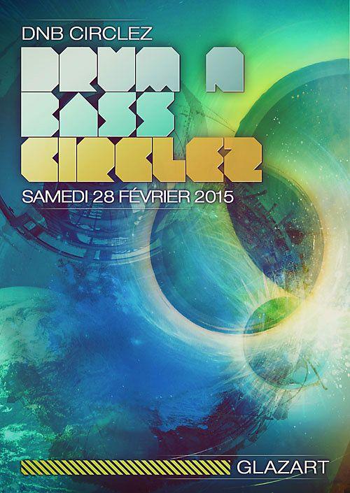 28/02 :  DRUM N BASS CIRCLEZ - Gridlock @Glazart Circlez_fev-2015_Xerty_zpsyqi7wsgo