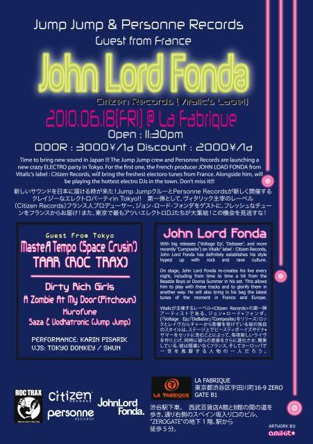 18/06/2010 : JOHN LORD FONDA @LA FABRIQUE (tokyo) JLF_Back