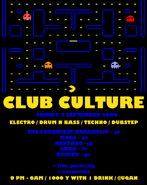 02/10/09 : CLUB CULTURE @UQAN (tokyo) Clubcultureoct