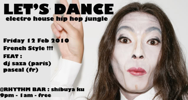 12/02/2010 : LET'S DANCE @RHYTHM BAR (tokyo/JP) Fev