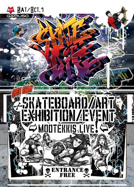 01/10/2011 : SKATE or DIE EXHIBITION @SUGAMO-TOKYO-jp Front