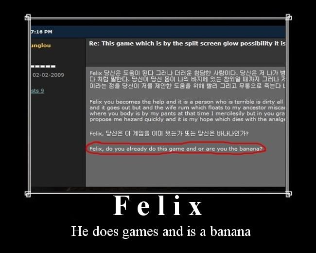 Felix are you the man and or are you the banana? Felix_demo_poster-1