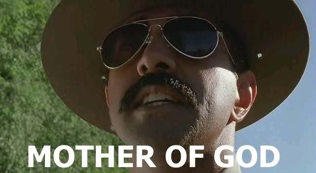 The Photo Thread Mother-of-god-super-troopers
