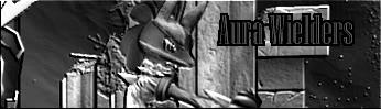 The Aura Wielders! (Front page) Yn