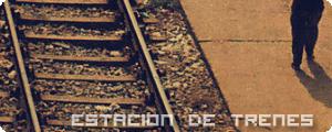 [Estación de Trenes]