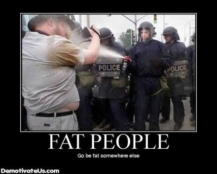 Funny Pics/Vids/Jokes Thread Fat-people-demotivational-poster