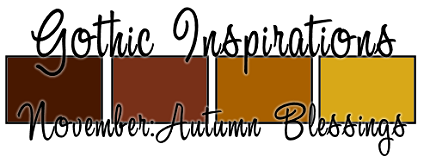 November CU Blog Train - Gothic Inspirations Palette1-AutumnBlessings4B