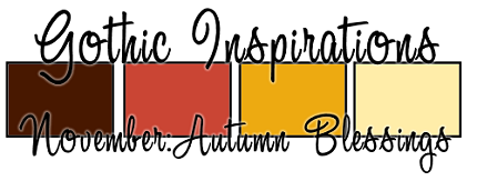 November CU Blog Train - Gothic Inspirations Palette2-AutumnBlessings4B