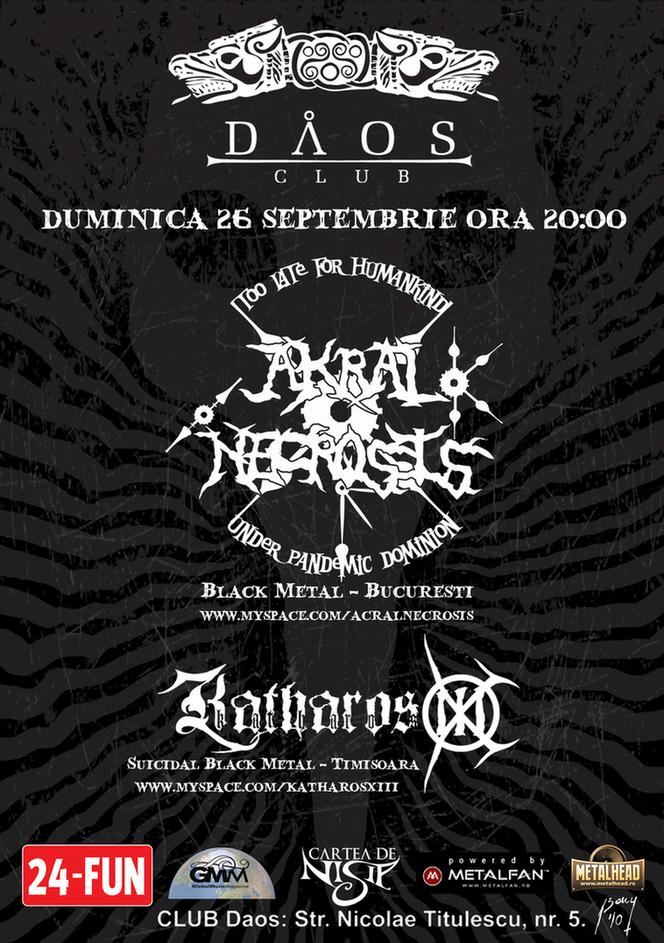 Akral Necrosis/Katharos XIII - Timisoara, Daos Club, 26 septembrie AkralNecrosis26sept