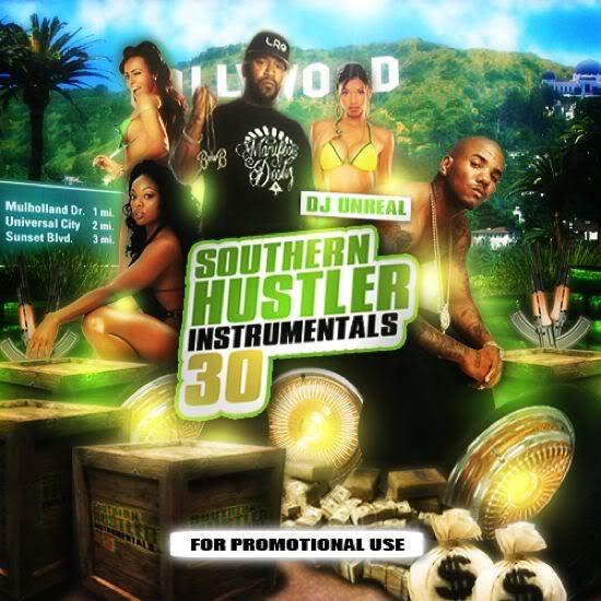 DJ UNREAL - SOUTHERN HUSTLER INSTRUMENTALS 30 DJ_UNREAL_-_SOUTHERN_HUSTLER_INS-4