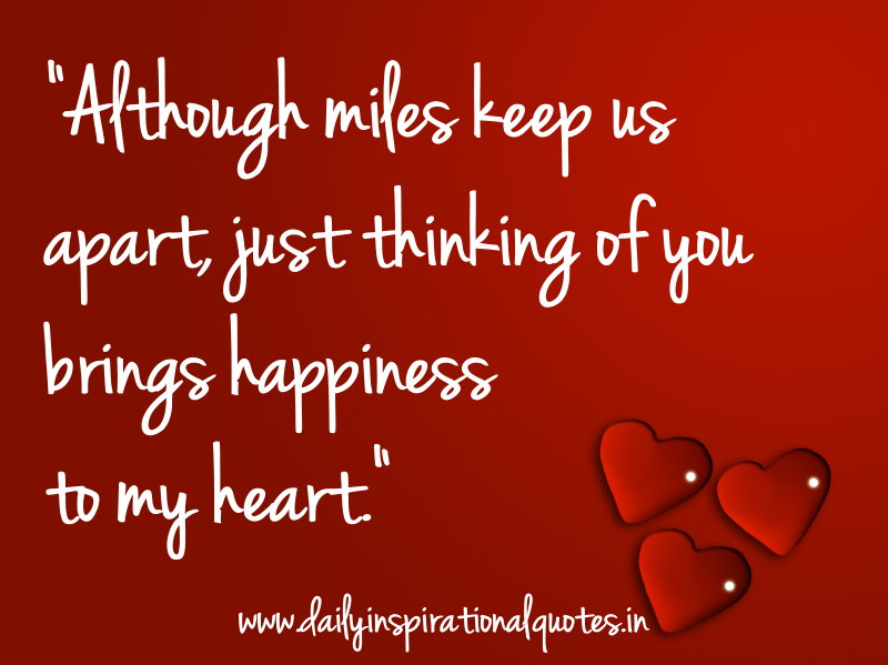 Although miles keep us apart, just thinking of you brings… ( Love Quotes ).jpg AlthoughmileskeepusapartjustthinkingofyoubringsLoveQuotes
