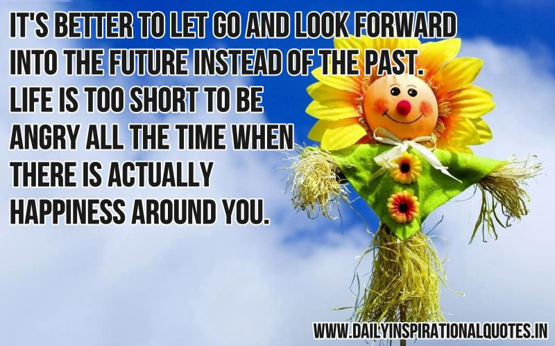 It's better to let go and look.. ( Happiness Quotes ).j ItsbettertoletgoandlookHappinessQuotes