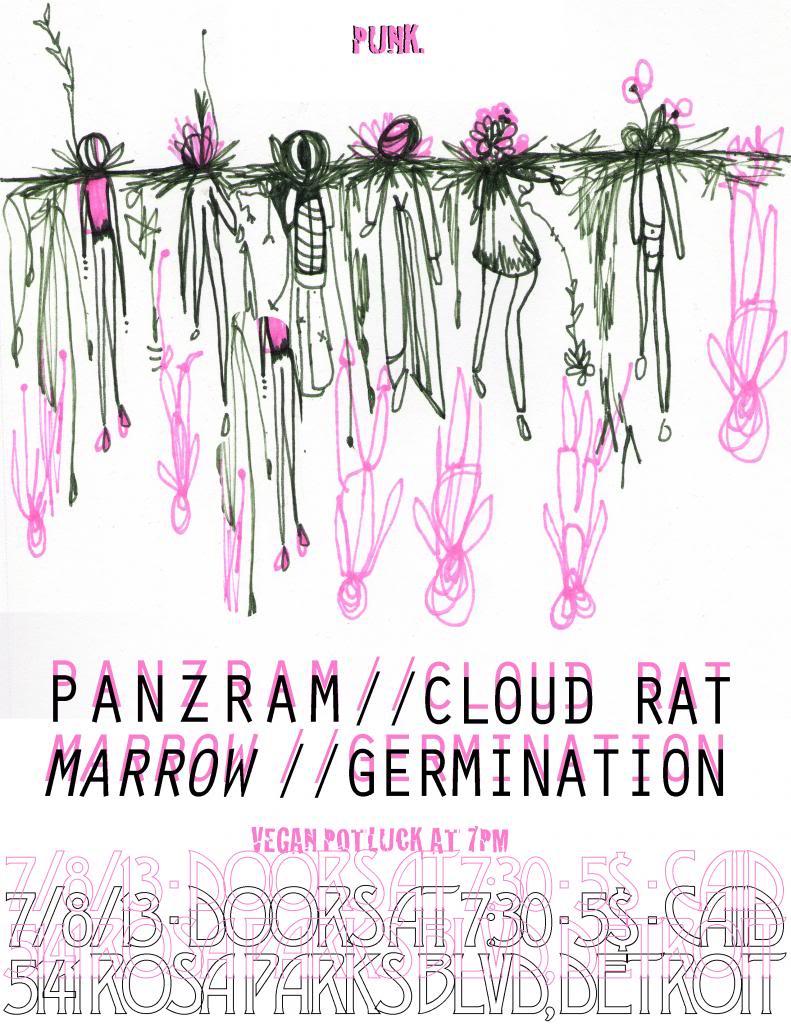 7/8/13 PANZRAM, CLOUD RAT, MARROW, GERMINATION @ CAID 7-8-13_zpsf83d2f59