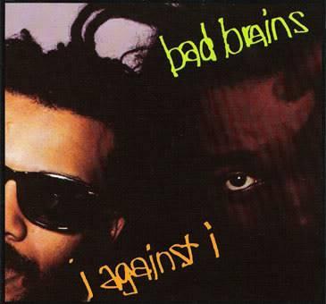 Bad Brains Confirmados!!!!!!!!!!!!!!!!!!!!!!!! - Página 4 BadBrains-IAgainstI
