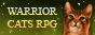 Warrior Cats the RPG ~ The Largest Warriors RPG On the Net!