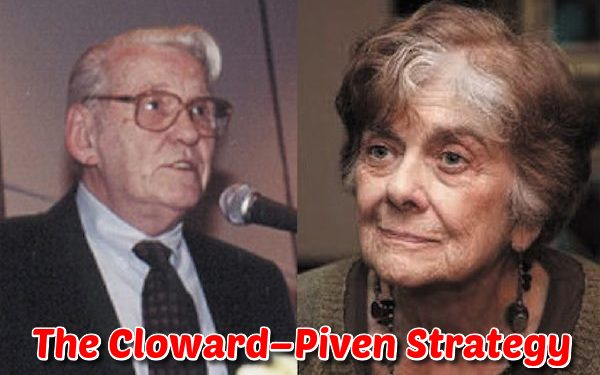 The Cloward–Piven Strategy as a Means to Collapse a Nation ClowardndashPivenStrategy1_zps2a978626
