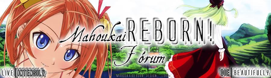 Mahoukai Reborn!