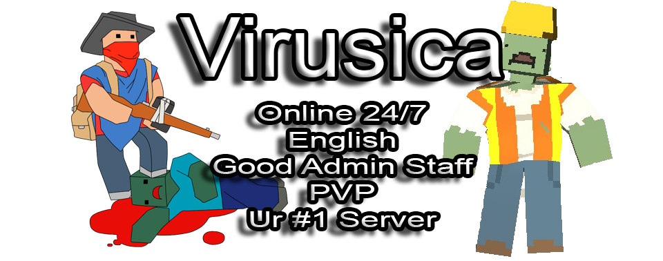 Virusica Unturned Server! Official forum